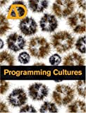 Programming Cultures: Architecture, Art and Science in the Age of Software Development (Architectural Design)