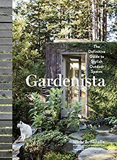 Book Cover: Gardenista: The Definitive Guide to Stylish Outdoor Spaces