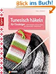 Tunesisch h�keln f�r Einsteiger: Raff...