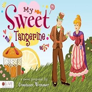 My Sweet Tangerine | [Constance Wemmer]