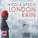 London Rain: Josephine Tey, Book 6 Audiobook by Nicola Upson Narrated by Sandra Duncan