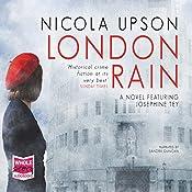 London Rain: Josephine Tey, Book 6   Nicola Upson