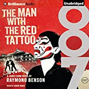 The Man with the Red Tattoo: James Bond Series | Raymond Benson