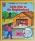 Little Kids in the Neighborhood (Rebus…