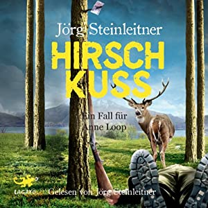 Hirschkuss (Anne Loop 4) Hörbuch