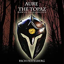 Aure the Topaz (       UNABRIDGED) by Rich Feitelberg Narrated by Bryon Morris