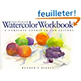 Watercolor Workbook: A Complete Course in Ten Lessons