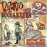 Bizaro Buccaneers: Nuttin' But Pirate Cartoons ~ Dan Piraro