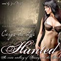 Hunted: An Erotic Retelling of Beauty and the Beast: An Adult Fairy Tale Novel Audiobook by Cerys du Lys Narrated by Yael Maritz