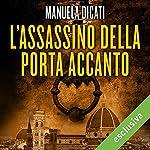 L'assassino della porta accanto | Manuela Dicati