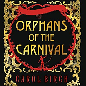 Orphans of the Carnival Audiobook