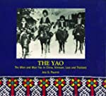 The Yao : The Mien and Mun Yao in Chi...