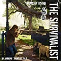 Anarchy Rising: The Survivalist, Book 2 Audiobook by Arthur T. Bradley Narrated by John David Farrell