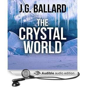 The Crystal World (Unabridged)