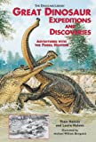 img - for Great Dinosaur Expeditions and Discoveries: Adventures with the Fossil Hunters (Dinosaur Library) book / textbook / text book