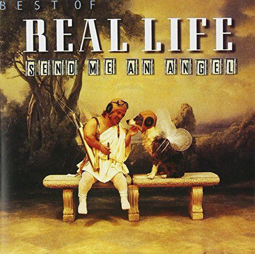 Real Life - Send Me an Angel (1983 remix) Lyrics - Zortam Music