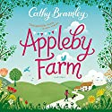 Appleby Farm Audiobook by Cathy Bramley Narrated by Colleen Prendergast