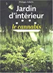 Jardin d'intrieur : le cannabis