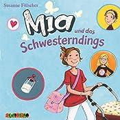 Mia und das Schwesterndings (Mia 6) | Susanne Fülscher