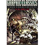 Graphic Classics Volume 3: H. G. Wells - 2nd Edition (Graphic Classics (Graphic Novels)) book cover