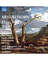 Mendelssohn : Elias (Elijah)
