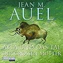 Ayla und das Tal der großen Mutter (Ayla 4) Audiobook by Jean M. Auel Narrated by Hildegard Meier