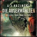 Die Auserwählten | A. J. Kazinski