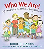 img - for Who We Are!: All About Being the Same and Being Different (Let's Talk about You and Me) book / textbook / text book
