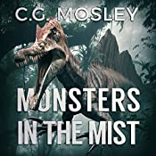 Monsters in the Mist: The Island in the Mist, Book 2 | C.G. Mosley