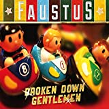 Faustus Broken Down Gentlemen