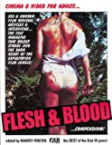 Flesh and Blood Compendium: Cinema and Video for Adults