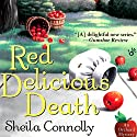 Red Delicious Death: An Orchard Mystery (       UNABRIDGED) by Sheila Connolly Narrated by Robin Miles