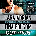 Cut and Run (       UNABRIDGED) by Lara Adrian, Tina Folsom Narrated by Eric G. Dove