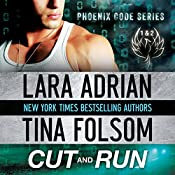 Cut and Run | [Lara Adrian, Tina Folsom]