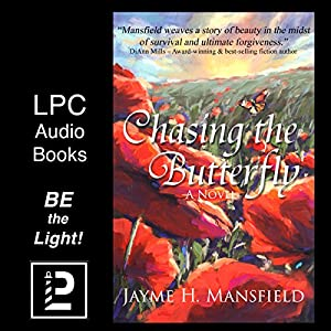 Chasing the Butterfly Audiobook