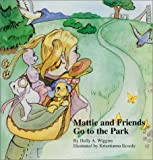 Mattie and Friends Go to the Park