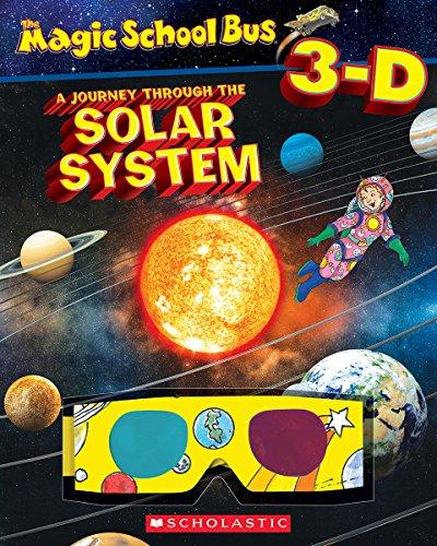 Magic School Bus 3-D: Journey Through the Solar System (Scholastic Reader, Level 2)