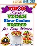 Top 30 Easy Vegan Slow Cooker Recipes...