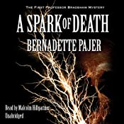 A Spark of Death: The First Professor Bradshaw Mystery | [Bernadette Pajer]