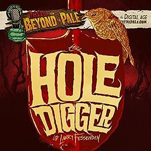 The Hole Digger Radio/TV Program