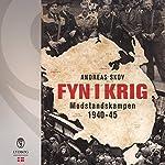 Fyn i krig: Modstandskampen 1940-45 | Andreas Skov