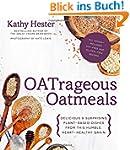 Oatrageous Oatmeals: Delicious & Surp...