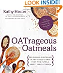 Oatrageous Oatmeals: Delicious and Su...