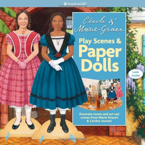 Cecile &amp; Marie-Grace Play Scenes &amp; Paper Dolls (American Girl)