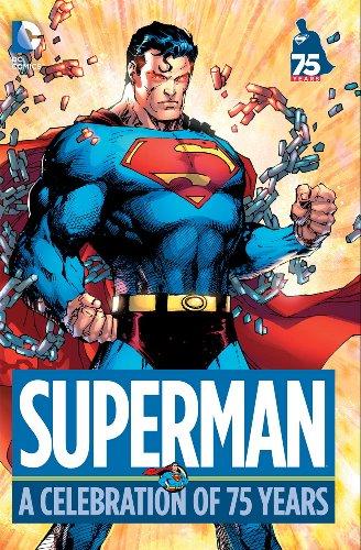 Superman: A Celebration of 75 Years PDF