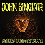 Melinas Mordgespenster (John Sinclair Sonderedition 6) | Jason Dark