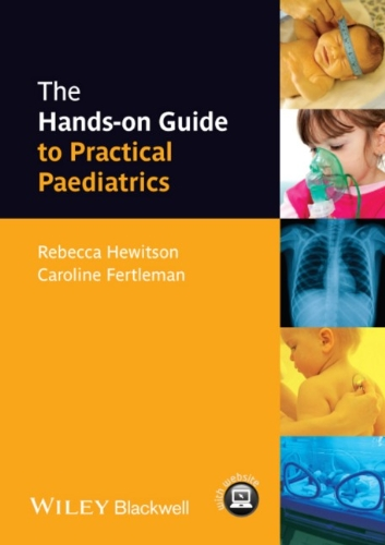 The Hands-On Guide To Practical Paediatrics (Hands-On Guides) front-981231