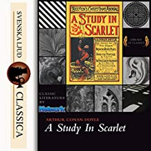 A Study in Scarlet Audiobook by Arthur Conan Doyle Narrated by Laurie Anne Walden