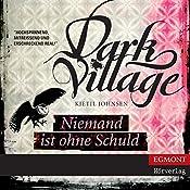 Niemand ist ohne Schuld (Dark Village 3) | Kjetil Johnsen