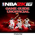 NBA 2k16 Game Guide Unofficial | Chala Dar